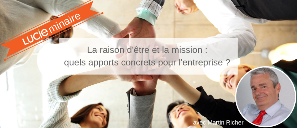 Replay du webinar avec Martin Richer sur l'entreprise à mission- Label LUCIE