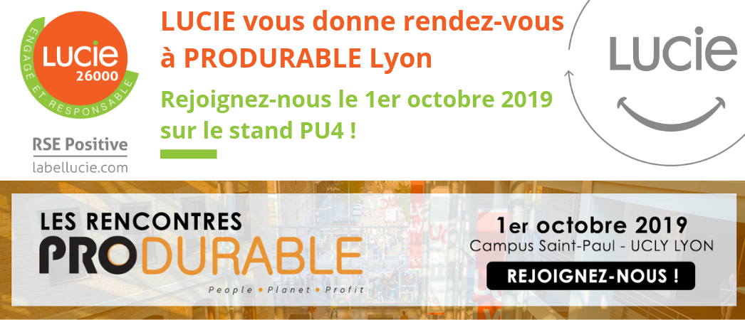 Rencontres PRODURABLE 2019 - Label LUCIE