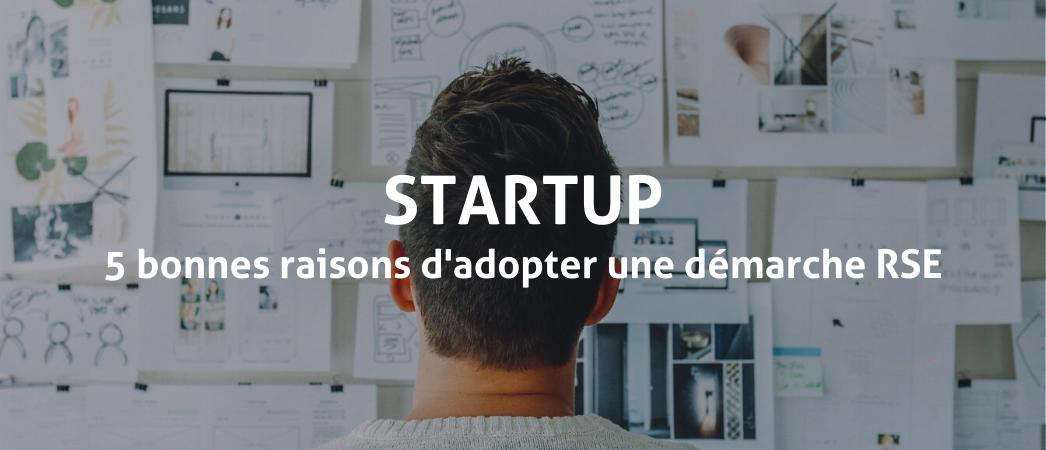 Startup : 5 bonnes raisons d'adopter une démarche RSE - Label LUCIE